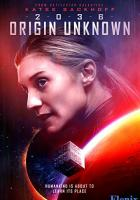 2036 Origin Unknown full movie