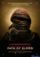 Path of Blood full movie