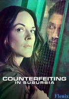 Counterfeiting in Suburbia full movie