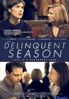The Delinquent Season full movie