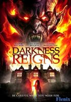 Darkness Reigns full movie