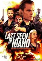 Last Seen in Idaho full movie