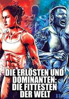 The Redeemed and the Dominant: Fittest on Earth full movie
