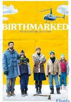 Birthmarked full movie