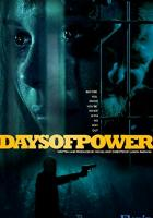 Days of Power full movie