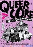 Queercore: How To Punk A Revolution full movie