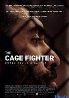 The Cage Fighter full movie
