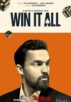 Win It All full movie