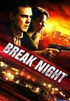 Break Night full movie