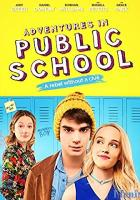 Adventures in Public School full movie