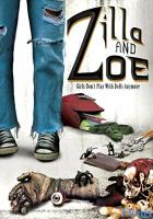 Zilla and Zoe full movie