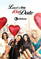 Love by the 10th Date full movie