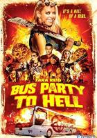 Bus Party to Hell full movie