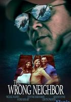 The Wrong Neighbor full movie