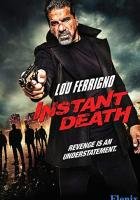 Instant Death full movie