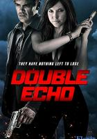 Double Echo full movie
