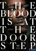 The Blood Is at the Doorstep full movie