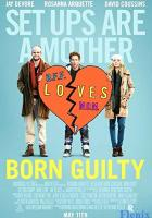 Born Guilty full movie
