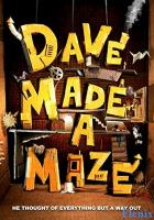 Dave Made a Maze full movie