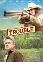 Trouble full movie