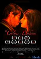 The Colour of Darkness full movie