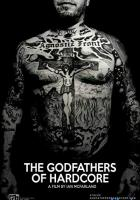 The Godfathers of Hardcore full movie