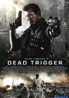 Dead Trigger full movie