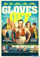 Gloves Off full movie
