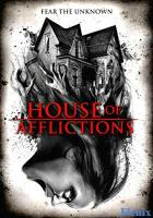 House of Afflictions full movie
