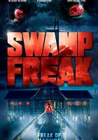 Swamp Freak full movie