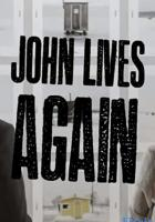 John Lives Again full movie