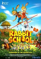 Rabbit School - Guardians of the Golden Egg full movie
