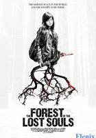 The Forest of the Lost Souls full movie
