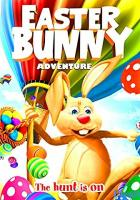 Easter Bunny Adventure full movie