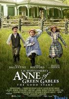L.M. Montgomery's Anne of Green Gables: The Good Stars full movie