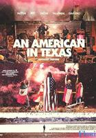 An American in Texas full movie