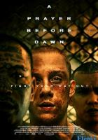 A Prayer Before Dawn full movie