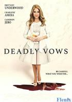 Deadly Vows full movie