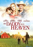 My Daddy's in Heaven full movie