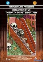 Unearthed & Untold: The Path to Pet Sematary full movie