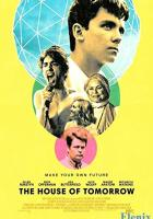 The House of Tomorrow full movie