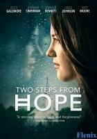 Two Steps from Hope full movie