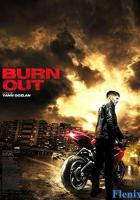 Burn Out full movie
