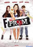 F*&% the Prom full movie