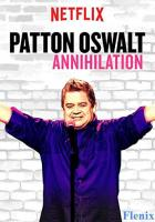 Patton Oswalt: Annihilation full movie