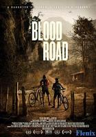 Blood Road full movie
