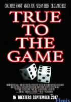 True to the Game full movie