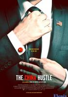 The China Hustle full movie