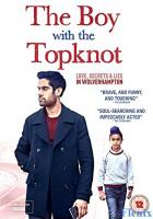 The Boy with the Topknot full movie
