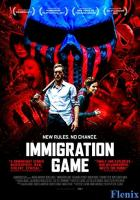 Immigration Game full movie